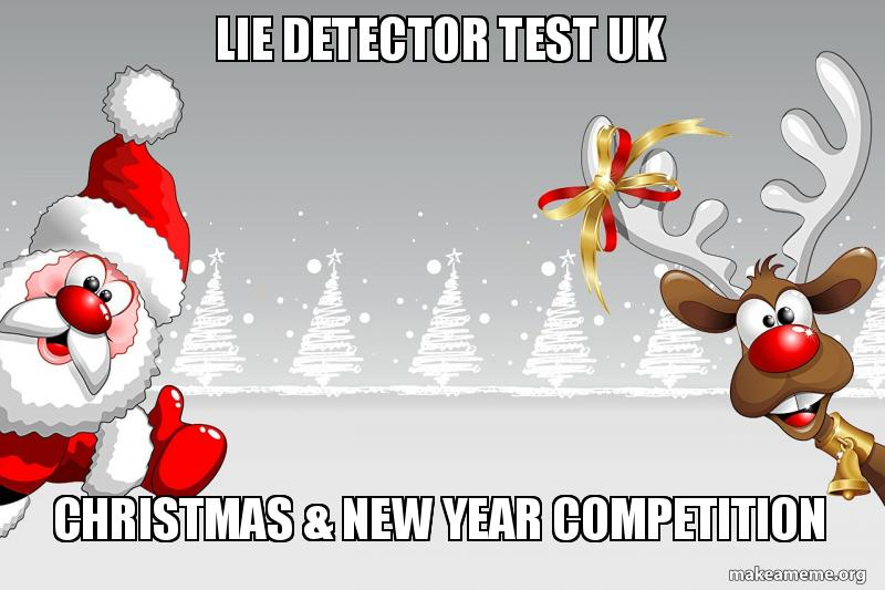 Lie Detector Test UK Christmas and New Year Festive Competition